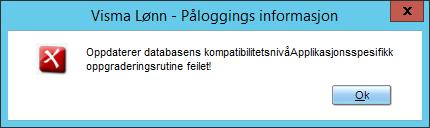 Oppdaterer databasens kompatibilitetsnivå. Applikasjonsspesifikk oppgraderingsrutine feilet!
